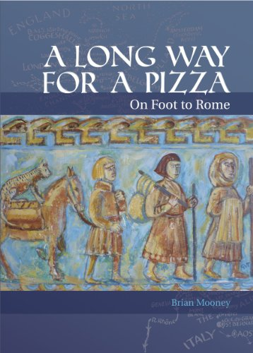 A Long Way For a Pizza - On Foot to Rome