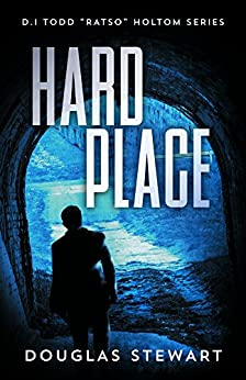 "Hard Place (Det.Insp. Todd ""Ratso"" Holtom Series Book 1) (English Edition) por [Stewart, Douglas]"
