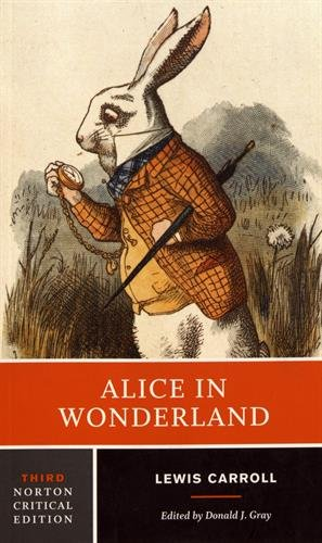 Alice in Wonderland (Third Edition) (Norton Critical Editions) -