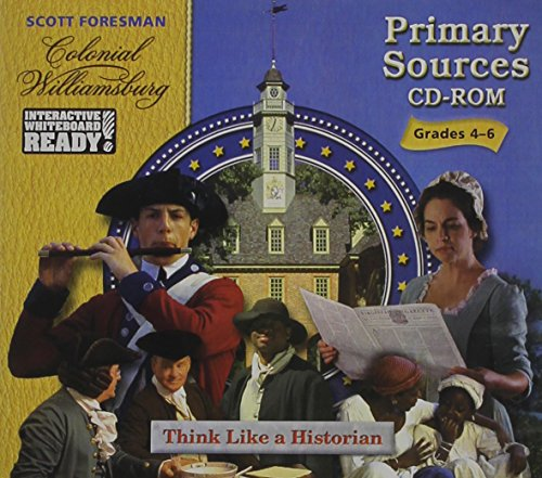 Colonial Williamsburg: Think Like a Historian, Grades 4-6 ()