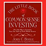 The Little Book of Common Sense Investing | John C. Bogle