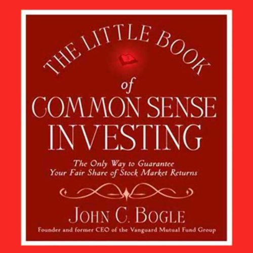 The Little Book of Common Sense Investing by Macmillan Audio