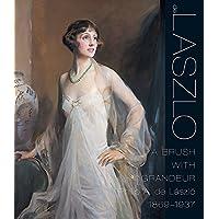A Brush with Grandeur: Philip Alexius de László (1869-1937): Philip De Laaszlao (1869-1937)