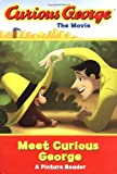 img - for Curious George the Movie: Meet Curious George: A Picture Reader book / textbook / text book