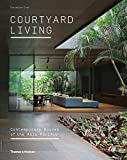 courtyard house plans Courtyard Living: Contemporary Houses of the Asia-Pacific