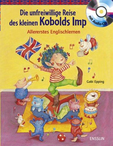 Die unfreiwillige Reise des kleinen Kobolds Imp: Allererstes Englischlernen