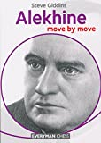 Alekhine: Move By Move-Steve Giddins