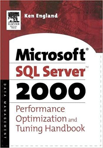 The Microsoft SQL Server 2000 Performance Optimization and Tuning Handbook