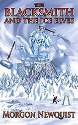 The Blacksmith and the Ice Elves: An Story of Thrúdheim (Thrúdheim Campaign Setting Book 2)