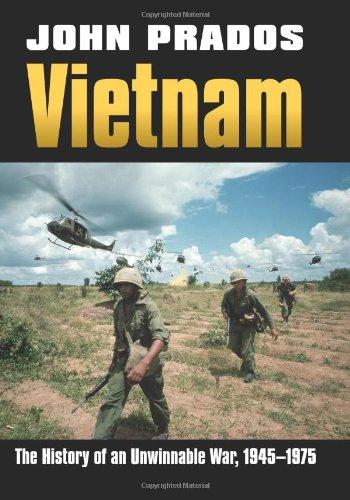 Vietnam: The History of an Unwinnable War, 1945-1975