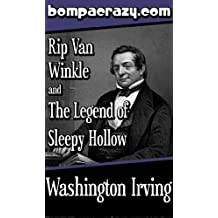 Rip Van Winkle and The Legend of Sleepy Hollow (Illustrated)