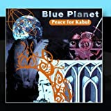 Peace For Kabul by Blue Planet