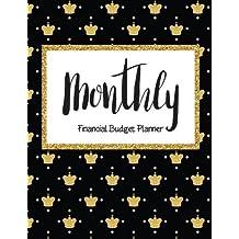 Monthly Financial Budget Planner: 2018 Bill Organizer Notebook, Budget Organizer, Bill Paying Notebook, Business Money Personal Finance Journal Planning