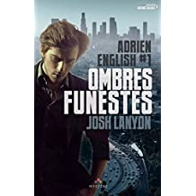 Ombres Funestes: Adrien English, T1 (French Edition)