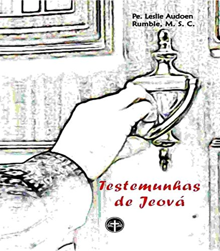 As Testemunhas de Jeová (Portuguese Edition)