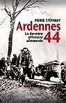 Ardennes 44, la dernière offensive allemande par Stéphany