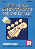 Mel Bay 50 Two-Hand Tapping Workouts for Electric Bass