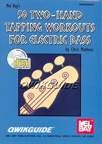 Read Online Mel Bay 50 Two-Hand Tapping Workouts for Electric Bass PDF