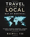 #3: Travel Like a Local - Map of Montreal: The Most Essential Montreal (Canada) Travel Map for Every Adventure