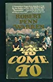 A Place to Come To, Robert Penn Warren, 0440159997