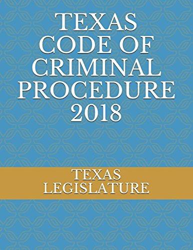 TEXAS CODE OF CRIMINAL PROCEDURE 2018