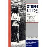 Street Kids: The Tragedy of Canada's Runaways