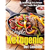 Einfacher Ketogenic Diet Cookbook : 30 Keto Recipes And Sample Meal Plan
