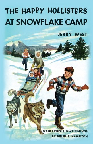 The Happy Hollisters at Snowflake Camp: (Volume 6) by [West, Jerry]