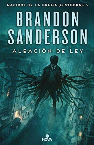 Aleacion de ley (Nacidos De La Bruma / Mistborn) (Spanish Edition) [Brandon Sanderson] (Tapa Dura)