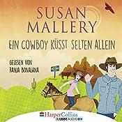 Ein Cowboy küsst selten allein (Fool's Gold Novelle) | Susan Mallery