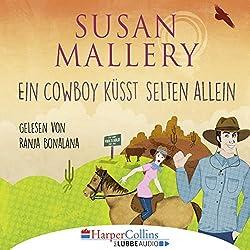 Ein Cowboy küsst selten allein (Fool's Gold Novelle)