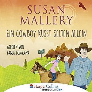 Ein Cowboy küsst selten allein (Fool's Gold Novelle) Hörbuch