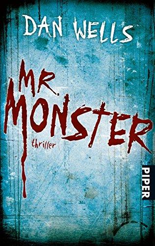 Mr. Monster: Thriller (Serienkiller, Band 2)