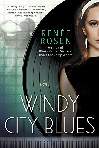 Windy City Blues by [Rosen, Renee]