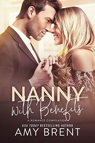 Nanny with Benefits (A Romance Compilation) cover