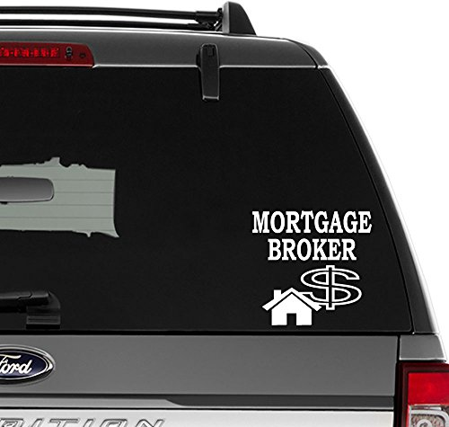 (Mortgage Broker Loan Bank Vinyl Decal Sticker For Wall Decor, Windows, Laptop, Car, Truck, Motorcycle, Vehicles (Size-8 inch/20 cm Wide) - (Gloss WHITE Color))