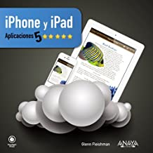 iPhone & iPad / Five Star Apps: Aplicaciones 5 estrellas / The Best iPhone and iPad Apps for Work and Play (Spanish Edition) by Glenn Fleishman