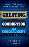 img - for Cheating, Corruption, and Concealment: The Roots of Dishonesty book / textbook / text book