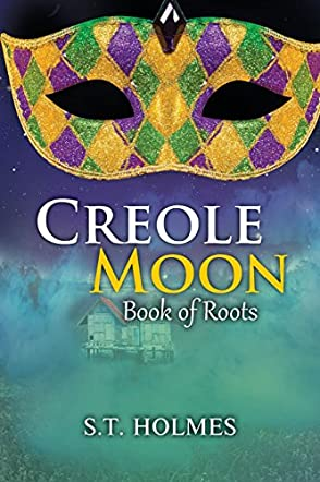 Creole Moon Book of Roots