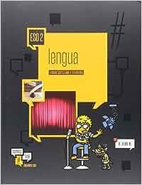 Lengua Castellana y Literatura 2.º ESO Dos Volumenes