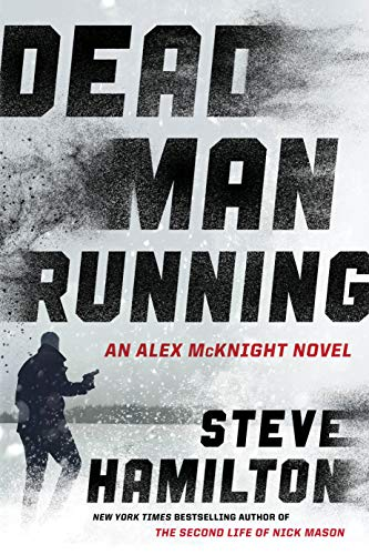 Dead Man Running (An Alex McKnight Thriller)