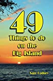49 things to do on the Big Island