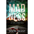 Madness (Asher Benson Book 2)