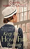 Keep the Home Fires Burning (War at Home) by Cynthia Harrod-Eagles (2015-09-15)