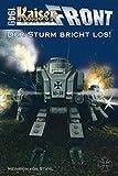 Kaiserfront 1949 Band 2 - Der Sturm bricht los!