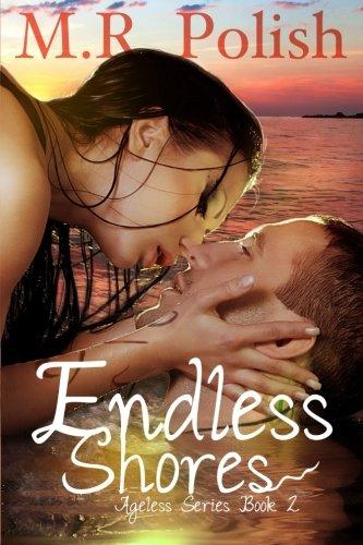 Endless Shores (Ageless Series) (Volume 2) PDF