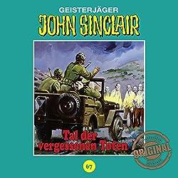 Tal der vergessenen Toten (John Sinclair - Tonstudio Braun Klassiker 67)