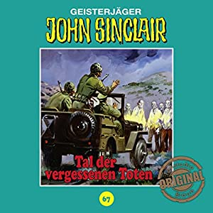 Tal der vergessenen Toten (John Sinclair - Tonstudio Braun Klassiker 67) Hörspiel