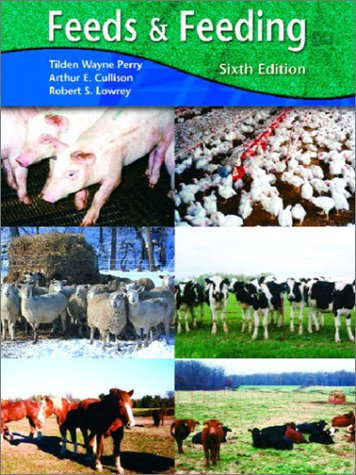Feeds and Feeding (6th Edition)