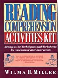 Reading Comprehension Activities Kit, Wilma H. Miller, 0876287895